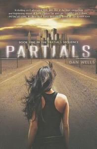Libro in inglese Partials  - Dan Wells