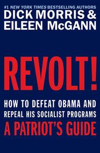 Foto Cover di Revolt!, Ebook inglese di Eileen McGann,Dick Morris, edito da HarperCollins