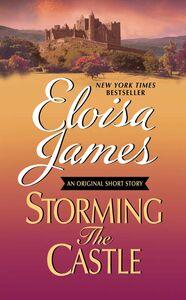 Foto Cover di Storming the Castle, Ebook inglese di Eloisa James, edito da HarperCollins