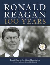 Ronald Reagan: 100 Years