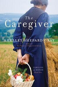 Foto Cover di The Caregiver, Ebook inglese di Shelley Shepard Gray, edito da HarperCollins