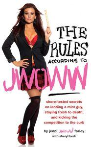 "Foto Cover di The Rules According to JWOWW, Ebook inglese di Jenni ""JWOWW"" Farley, edito da HarperCollins"