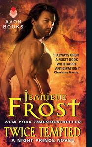 Foto Cover di Twice Tempted, Ebook inglese di Jeaniene Frost, edito da HarperCollins