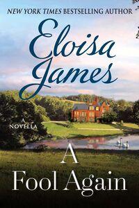 Foto Cover di A Fool Again, Ebook inglese di Eloisa James, edito da HarperCollins