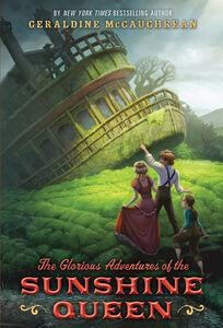 Foto Cover di The Glorious Adventures of the Sunshine Queen, Ebook inglese di Geraldine McCaughrean, edito da HarperCollins