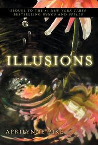 Foto Cover di Illusions, Ebook inglese di Aprilynne Pike, edito da HarperCollins