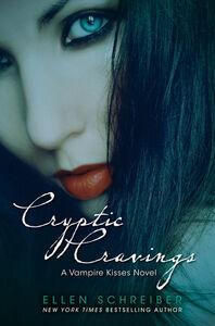 Foto Cover di Cryptic Cravings, Ebook inglese di Ellen Schreiber, edito da HarperCollins
