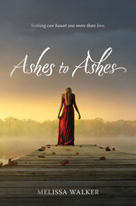 Foto Cover di Ashes to Ashes, Ebook inglese di Melissa Walker, edito da HarperCollins