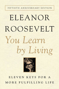 Foto Cover di You Learn By Living, Ebook inglese di Eleanor Roosevelt, edito da HarperCollins