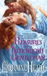 Foto Cover di Pleasures of a Notorious Gentleman, Ebook inglese di Lorraine Heath, edito da HarperCollins