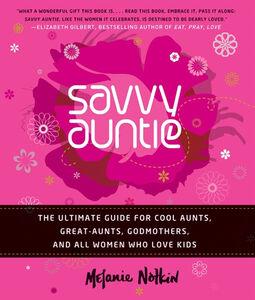 Foto Cover di Savvy Auntie, Ebook inglese di Melanie Notkin, edito da HarperCollins