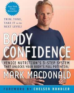 Foto Cover di Body Confidence, Ebook inglese di Mark Macdonald, edito da HarperCollins