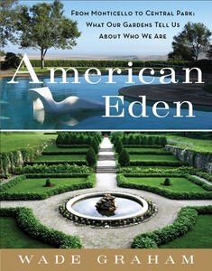 Foto Cover di American Eden, Ebook inglese di Wade Graham, edito da HarperCollins