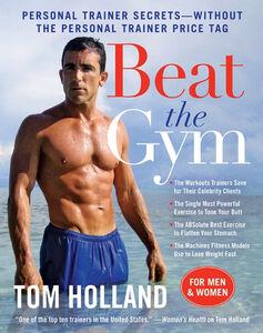Foto Cover di Beat the Gym, Ebook inglese di Tom Holland,Megan McMorris, edito da HarperCollins