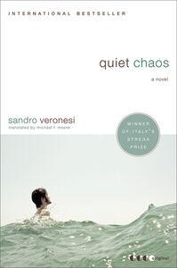 Foto Cover di Quiet Chaos, Ebook inglese di Sandro Veronesi, edito da HarperCollins