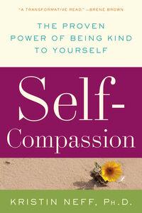 Foto Cover di Self-Compassion, Ebook inglese di Dr. Kristin Neff, edito da HarperCollins