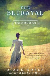 Foto Cover di The Betrayal, Ebook inglese di Diane Noble, edito da HarperCollins