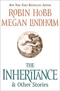 Foto Cover di The Inheritance, Ebook inglese di Robin Hobb,Megan Lindholm, edito da HarperCollins