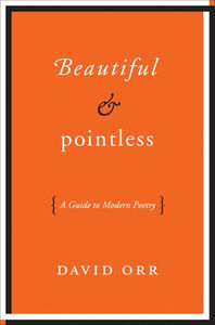 Foto Cover di Beautiful & Pointless, Ebook inglese di David Orr, edito da HarperCollins