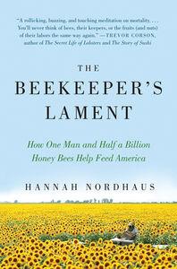 Foto Cover di The Beekeeper's Lament, Ebook inglese di Hannah Nordhaus, edito da HarperCollins