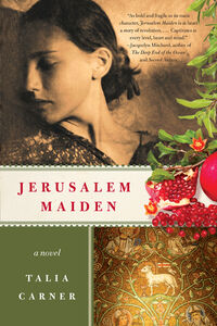Foto Cover di Jerusalem Maiden, Ebook inglese di Talia Carner, edito da HarperCollins