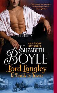 Foto Cover di Lord Langley Is Back in Town, Ebook inglese di Elizabeth Boyle, edito da HarperCollins