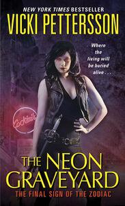 Foto Cover di The Neon Graveyard, Ebook inglese di Vicki Pettersson, edito da HarperCollins
