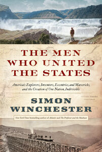 Foto Cover di The Men Who United the States, Ebook inglese di Simon Winchester, edito da HarperCollins