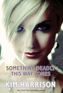 Foto Cover di Something Deadly This Way Comes, Ebook inglese di Kim Harrison, edito da HarperCollins