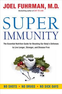 Foto Cover di Super Immunity, Ebook inglese di Dr. Joel Fuhrman, edito da HarperCollins