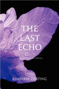 Foto Cover di The Last Echo, Ebook inglese di Kimberly Derting, edito da HarperCollins