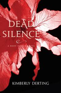 Foto Cover di Dead Silence, Ebook inglese di Kimberly Derting, edito da HarperCollins