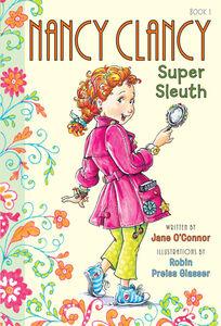 Foto Cover di Nancy Clancy, Super Sleuth, Ebook inglese di Jane O'Connor,Robin Preiss Glasser, edito da HarperCollins