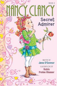 Foto Cover di Nancy Clancy, Secret Admirer, Ebook inglese di Jane O'Connor,Robin Preiss Glasser, edito da HarperCollins