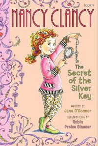 Ebook in inglese Fancy Nancy: Nancy Clancy, Secret of the Silver Key O'Connor, Jane