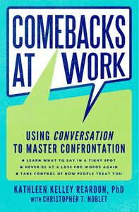 Foto Cover di Comebacks at Work, Ebook inglese di Christopher T. Noblet,Kathleen Kelley Reardon, edito da HarperCollins