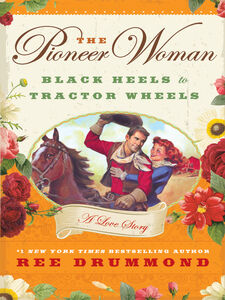 Foto Cover di The Pioneer Woman, Ebook inglese di Ree Drummond, edito da HarperCollins