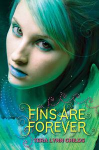 Foto Cover di Fins Are Forever, Ebook inglese di Tera Lynn Childs, edito da HarperCollins