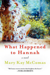 Foto Cover di What Happened to Hannah, Ebook inglese di Mary Kay McComas, edito da HarperCollins