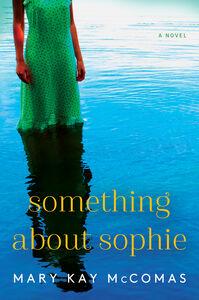 Foto Cover di Something About Sophie, Ebook inglese di Mary Kay McComas, edito da HarperCollins