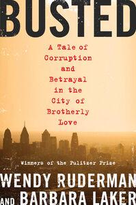 Foto Cover di Busted, Ebook inglese di Barbara Laker,Wendy Ruderman, edito da HarperCollins