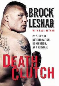 Foto Cover di Death Clutch, Ebook inglese di Brock Lesnar, edito da HarperCollins