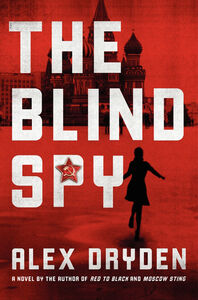 Foto Cover di The Blind Spy, Ebook inglese di Alex Dryden, edito da HarperCollins