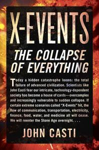 Foto Cover di X-Events, Ebook inglese di John L. Casti, edito da HarperCollins