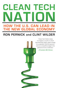 Foto Cover di Clean Tech Nation, Ebook inglese di Clint Wilder,Ron Pernick, edito da HarperCollins