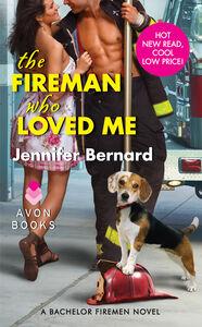 Foto Cover di The Fireman Who Loved Me, Ebook inglese di Jennifer Bernard, edito da HarperCollins