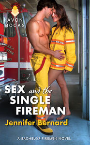 Foto Cover di Sex and the Single Fireman, Ebook inglese di Jennifer Bernard, edito da HarperCollins