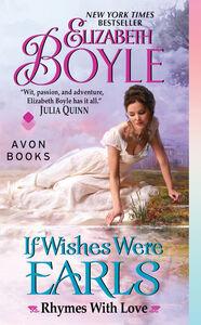 Foto Cover di If Wishes Were Earls, Ebook inglese di Elizabeth Boyle, edito da HarperCollins