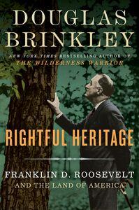 Foto Cover di Rightful Heritage, Ebook inglese di Douglas Brinkley, edito da HarperCollins