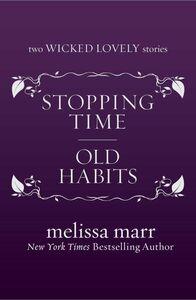Foto Cover di Stopping Time & Old Habits, Ebook inglese di Melissa Marr, edito da HarperCollins